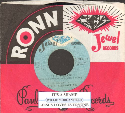 Morganfield, Wille - Jesus Loves Everyone/It's A Shame (with juke box label and company sleeve) - EX8/ - 45 rpm Records