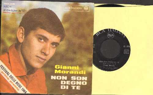 Morandi, Gianni - Non Son Degno Di Te/Per Una Notte No (FANTASTIC Italian 60s Teen Idol 2 sider! - Italian Pressing with picture sleeve, minor wos) - EX8/EX8 - 45 rpm Records