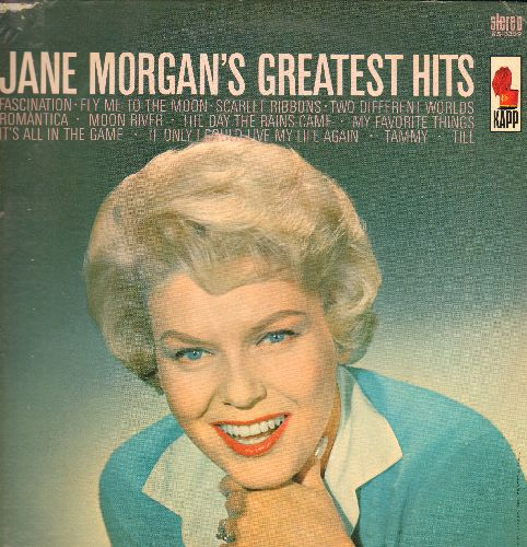Morgan, Jane - Jane Morgan's Greatest Hits: Fascination, Fly Me To The Moon, Scarlet Ribbons, Moon River, The Day The Rains Came, It's All In The Game, Tammy, Till (Vinyl STEREO LP record, re-issue of vintage recordings) - NM9/EX8 - LP Records