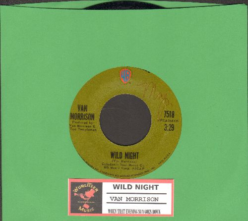 Morrison, Van - Wild Night/When That Evening Sun Goes Down (with juke box label) - NM9/ - 45 rpm Records