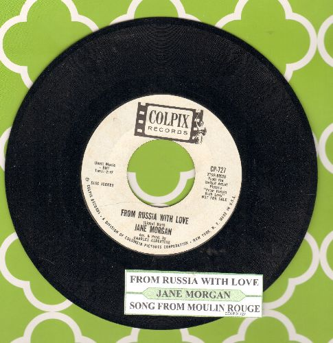 Morgan, Jane - From Russia With Love/Song From Moulin Rouge (DJ advance pressing with juke box label) - EX8/ - 45 rpm Records