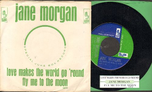 Morgan, Jane - Fly Me To The Moon/Love Makes The World Go 'Round (Xpecial DJ pressing with juke box label and picture sleeve) - NM9/EX8 - 45 rpm Records