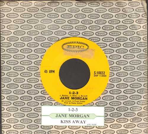 Morgan, Jane - 1-2-3 (VERY NICE cover version of the Len Barry Hit!)/Kiss Away (with juke box label and Epic company sleeve) - NM9/ - 45 rpm Records