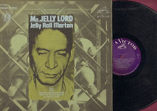 Morton, Jelly Roll - Mr. Jelly Lord - 16 Priceless Collector's Items: Burnin' The Iceberg, New Orleans Bump, Load Of Coal, Fussy Mabel, Red Hot Pepper Stomp (vinyl LP record, 1967 issue of vintage Jazz recordings) - NM9/NM9 - LP Records