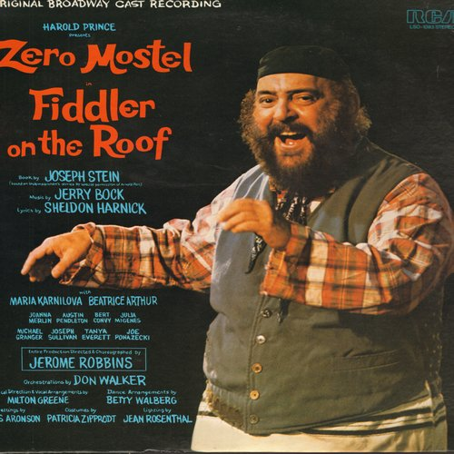 Fiddler On The Roof - Fiddler On The Roof - Zero Mostel as Tevje the milkman of Anatevka - Original Broadway Production - (Vinyl STEREO LP record) - NM9/NM9 - LP Records