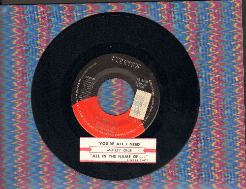 Motley Crue - You're All I Need/All In The Name (with juke box label) - NM9/ - 45 rpm Records