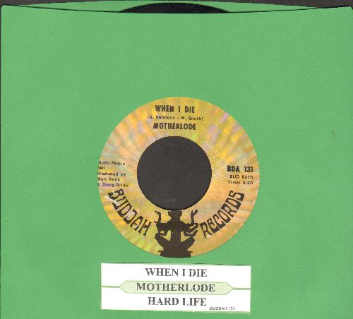 Motherlode - When I Die/Hard Life (with juke box label) - VG7/ - 45 rpm Records