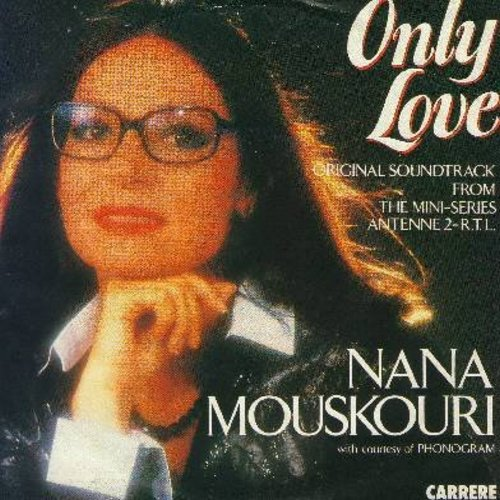 Mouskouri, Nana - Only Love/L'Amour En Heritage (Germal Pressing with picture sleeve, sung in English and French) - NM9/EX8 - 45 rpm Records