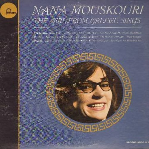 Mouskouri, Nana - The Girl From Greece Sings: That's My Desire, Love Me Or Leave Me, Hold Me Thrill Me Kiss Me, What Now My Love, Smoke Gets In Your Eyes (Vinyl LP record) (bb) - NM9/VG7 - LP Records