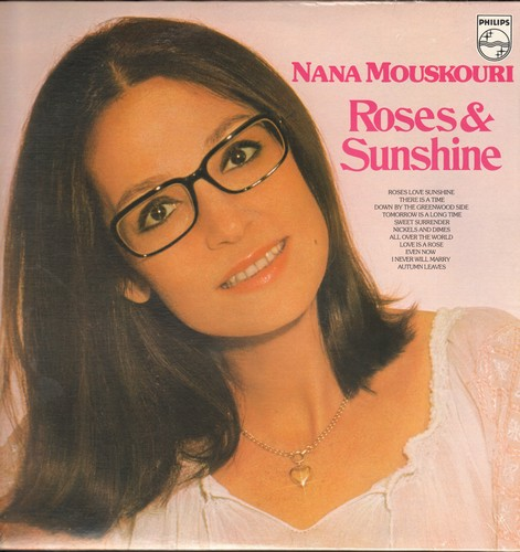 Mouskouri, Nana - Roses & Sunshine: Love Is A Rose, Even Now, Autumn Leaves, Sweet Surrender, Roses Love Sunshine (Vinyl STEREO LP record, SEALED, never opened!) - SEALED/SEALED - LP Records