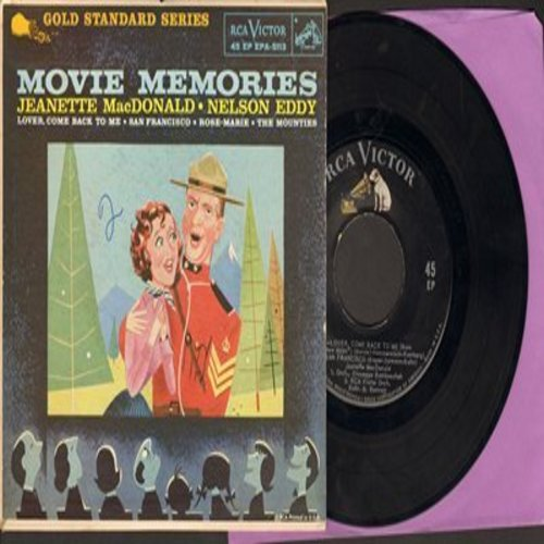 MacDonald, Jeannette & Nelson Eddy - Movie Memories: San Francisco/Rose Marie/The Mounties/Lover, Come Back T Me (vinyl EP record with picture cover) - VG7/EX8 - 45 rpm Records