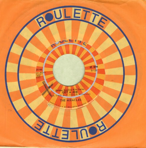 Miracles - Got A Job/I Cry (double-hit re-issue with Roulette company sleeve, minor wol) - NM9/ - 45 rpm Records