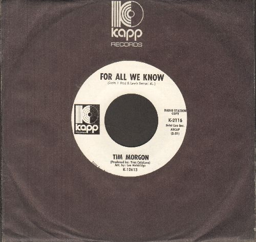 Morgan, Tim - Take A Look Around/For All We Know (DJ advance pressing with Kapp company sleeve) - M10/ - 45 rpm Records