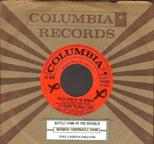 Mormon Tabernacle Choir - Battle Hymn Of The Republic/The Lord's Prayer (with juke box label and Columbia company sleeve) - EX8/ - 45 rpm Records