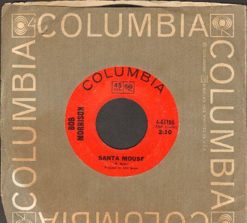 Morrison, Bob - Santa Mouse/It's Christmas - EX8/ - 45 rpm Records
