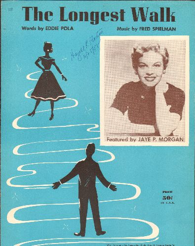 Morgan, Jaye P. - The Longest Walk - Vintage SHEET MUSIC for the song made popular by Jaye P. Morgan (Beautiful cover art, suitable for framing) - EX8/ - Sheet Music