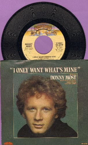 Most, Donny - I Only Want What's Mine/Sharing Our Love (Instrumental) (with picture sleeve) - NM9/EX8 - 45 rpm Records