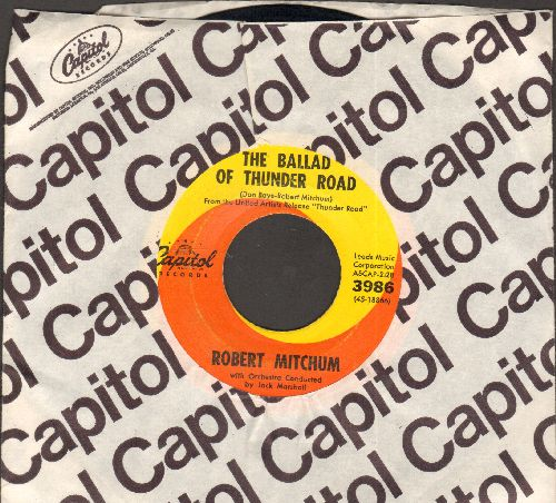Mitchum, Robert - The Ballad Of Thunder Road/My Honey's Lovin' Arms (with vintage Capitol company sleeve) - EX8/ - 45 rpm Records