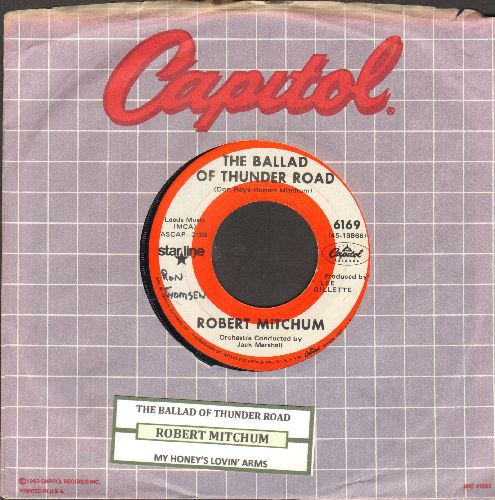 Mitchum, Robert - The Ballad Of Thunder Road/My Honey's Lovin' Arms (1970s re-issue with company sleeve and juke box label) - NM9/ - 45 rpm Records
