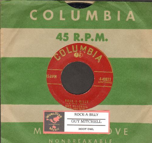 Mitchell, Guy - Rock-A-Billy/Hoot Owl (burgundy label first issue with juke box label and Columbia company sleeve) - VG7/ - 45 rpm Records