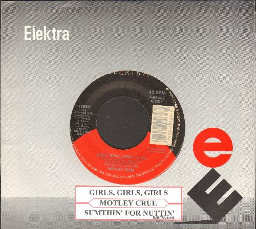 Motley Crue - Girls, Girls, Girls/Sumthin' For Nuttin' (with juke box label and Elektra company sleeve) - NM9/ - 45 rpm Records
