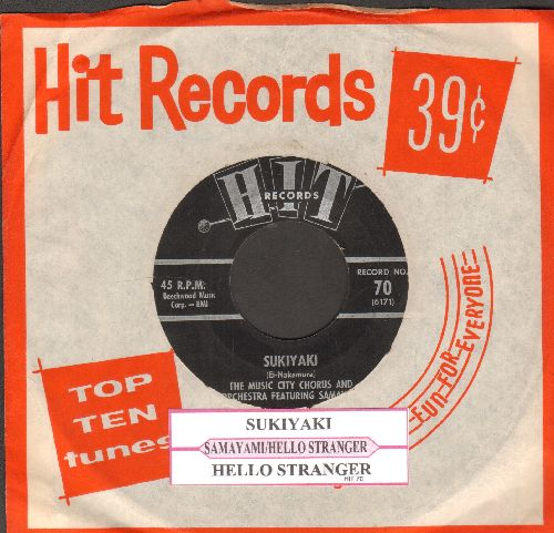 Samayami with Music City Chorus - Sukiyaki/Hello Stranger (by Alpha Zoe on flip-side)(contemporary cover versions of hits, with juke box label and RARE Hit company sleeve) - VG7/ - 45 rpm Records