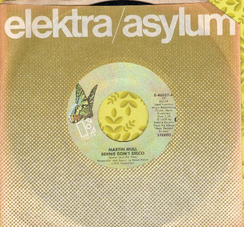 Mull, Martin - Bernie Don't Disco/Bun And Run No. 1 (Daddy's Back)/Bun And Run No. 3 (Happy Cows) (with Elektra company sleeve) - M10/ - 45 rpm Records