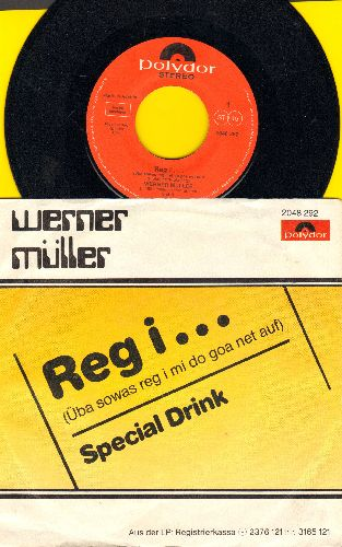 Muller, Werner - Reg i… (Uba sowas reg I mi do net auf)/Special Drink (Austrian Pressing with picture sleeve, sung in German) - EX8/EX8 - 45 rpm Records