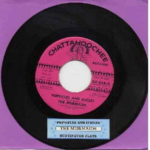 Murmaids - Popsicles And Icicles/Huntington Flats (with jukebox label) - EX8/ - 45 rpm Records