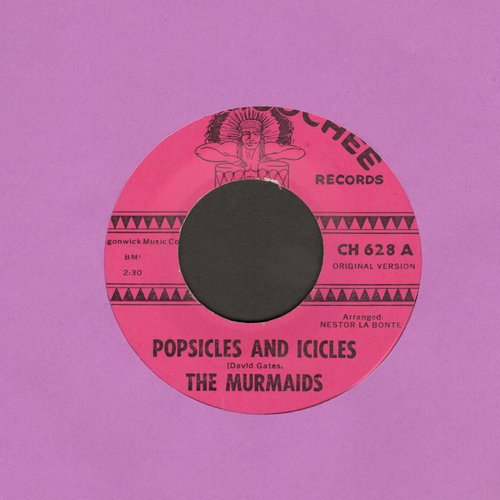 Murmaids - Popsicles And Icicles/Huntington Flats (MINT condition) - M10/ - 45 rpm Records