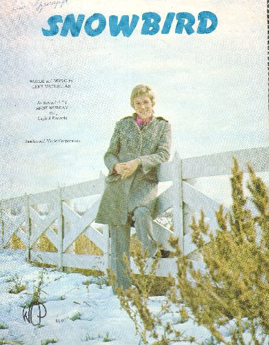 Murray, Anne - Snowbird - SHEET MUSIC for Anne Murray's 1970 Break-Through Hit. NICE cover picture of the legendary singer! - EX8/ - Sheet Music