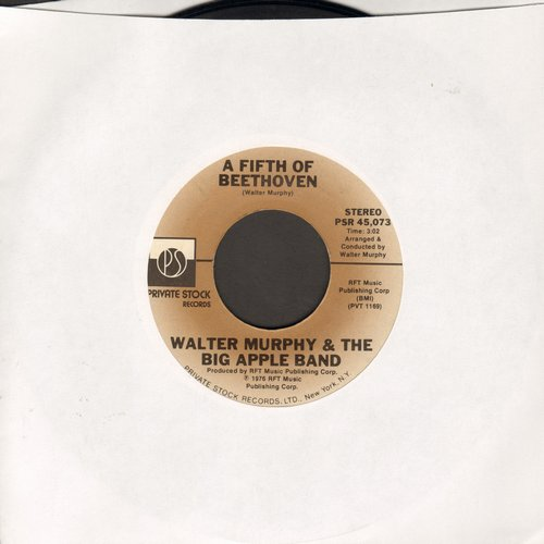 Murphy, Walter & The Big Apple Band - A Fifth Of Beethoven/California Strut - NM9/ - 45 rpm Records
