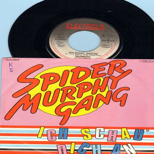 Spider Murphy Gang - Ich schau dich an/So a schoner Tag (German Pressing with picture sleeve, sung in German) - EX8/EX8 - 45 rpm Records