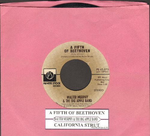 Murphy, Walter & The Big Apple Band - A Fifth Of Beethoven/California Strut (with juke box label) - EX8/ - 45 rpm Records
