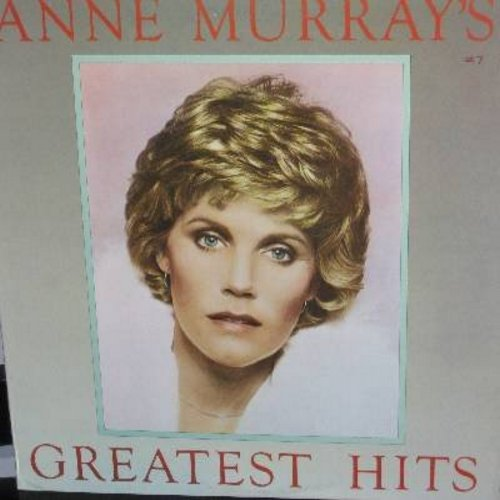 Murray, Anne - Greatest Hits: Snowbird, You Needed Me, Shadows In The Moonlight, Daydream Believer, Could I Have This Dance (Vinyl STEREO LP record) - EX8/EX8 - LP Records