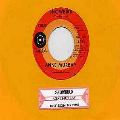Murray, Anne - Snowbird/Just Bidin' My Time (with juke box label) - NM9/ - 45 rpm Records