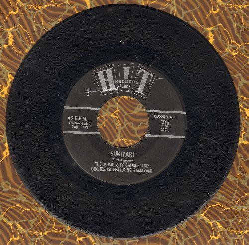 Samayami with Music City Chorus - Sukiyaki/Hello Stranger (by Alpha Zoe on flip-side)(contemporary cover versions of hits) - VG7/ - 45 rpm Records