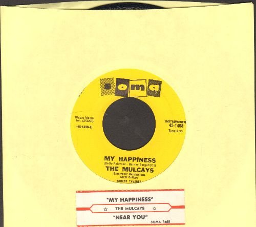 Mulcays - My Happiness/Near You (MINT condition with juke box label) - M10/ - 45 rpm Records