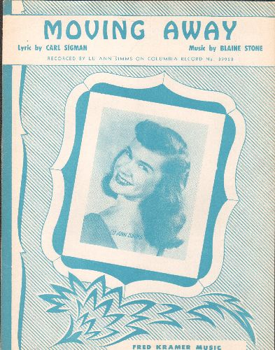 Simms, Lu Ann - Moving Away - Vintage SHEET MUSIC for the song made popular by Lu Ann Simms, NICE cover portrait of the popular 1950s singinger! - EX8/ - Sheet Music