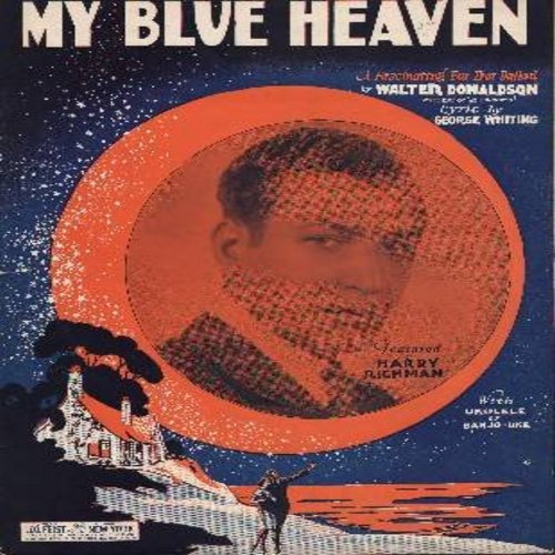 Richman, Harry, Fats Domino - My Blue Heaven - Vintage SHEET MUSIC for the song recorded most successfully by Fats Domino. (THIS IS SHEET MUSIC, NOT ANY OTHER KIND OF MEDIA!) - EX8/ - Sheet Music