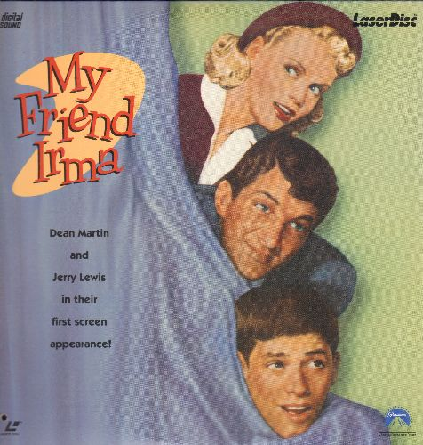 My Friend Irma - My Friend Irma - LASERDISC version of the 1949 Comedy Classic that launched the Dean Martin/Jerry Lewis Franchise. - NM9/VG7 - LaserDiscs