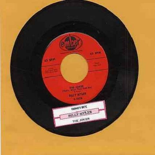 Myles, Billy - The Joker (That's What They Call Me)/Honey Bee (red label first issue with juke box label) - EX8/ - 45 rpm Records