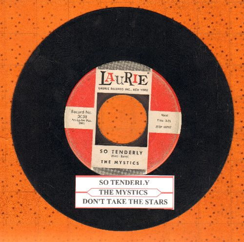 Mystics - So Tenderly/Don't Take The Stars (with juke box label) - VG7/ - 45 rpm Records