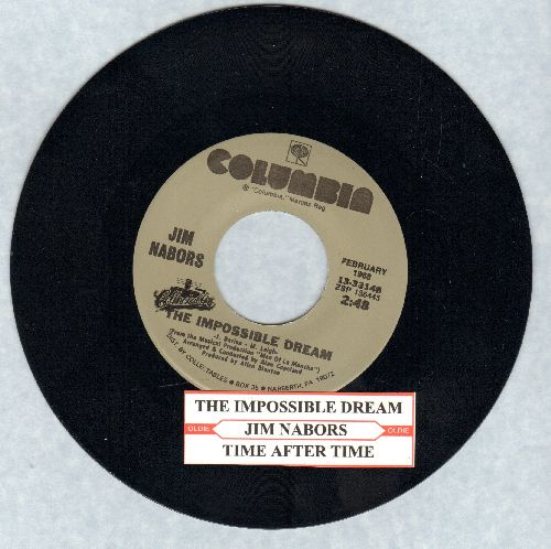 Nabors, Jim - The Impossible Dream (featured on TV Show -Gomer Pyle, USMC)/Time After Time (re-issue with juke box label) - NM9/ - 45 rpm Records