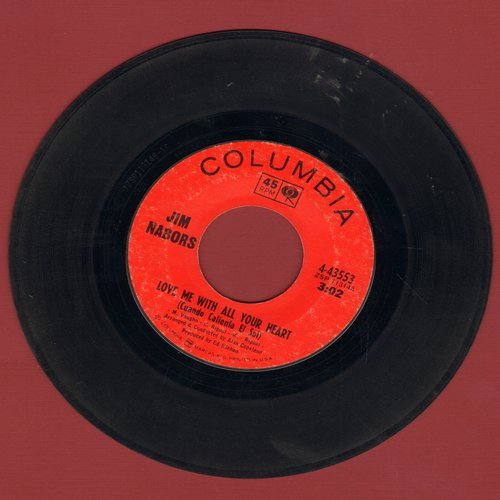 Nabors, Jim - Love Me With All Your Heart (Cuando Caliente El Sol)/Rock-A-Bye Your Baby With A Dixie Melody  - EX8/ - 45 rpm Records