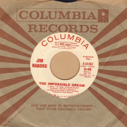 Nabors, Jim - The Impossible Dream (featured on TV Show -Gomer Pyle, USMC)/Time After Time (DJ advance pressing) - EX8/ - 45 rpm Records