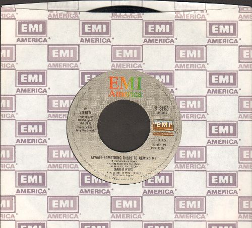 Naked Eyes - Always Something There To Remind Me/The Time Is Now (with EMI company sleeve) - NM9/ - 45 rpm Records