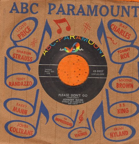 Nash, Johnny - I Lost My Love Last Night/Please Don't Go (with vintage ABC-Paramount company sleeve) - NM9/ - 45 rpm Records
