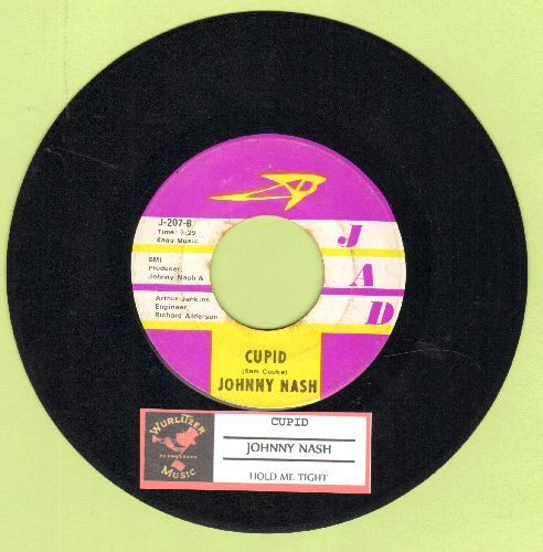 Nash, Johnny - Cupid/Hold Me Tight (with juke box label) - EX8/ - 45 rpm Records