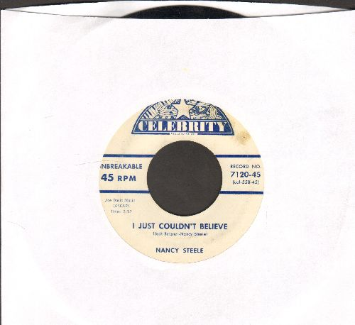 Steele, Nancy - I Just Couldn't Believe/Our Future - EX8/ - 45 rpm Records